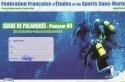 Prévisions des formations et examens de guide de palanquée en Occitanie-PM